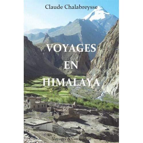 VOYAGES EN HIMALAYA - NOUVELLE PARUTION