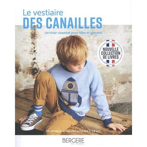 LE VESTIAIRE DES CANAILLES - UN HIVER VITAMINE POUR FILLES ET GARCONS