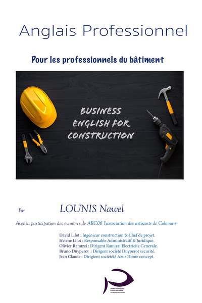 ANGLAIS PROFESSIONNEL POUR LES PROFESSIONNELS DU BATIMENT