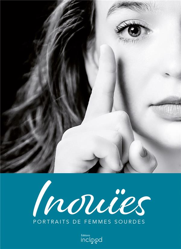 INOUIES, PORTRAITS DE FEMMES