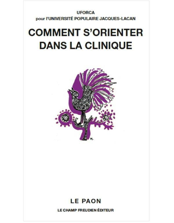 COMMENT S'ORIENTER DANS LA CLINIQUE