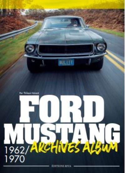 FORD MUSTANG - ARCHIVES ALBUM