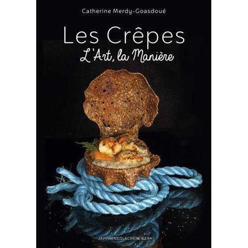 LES CREPES, L'ART, LA MANIERE