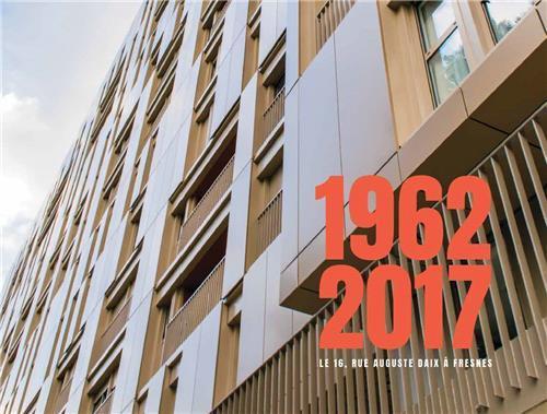 1962- 2017 LA SAGA VIVANTE ET PASSIONNANTE D'UNE REHABILITATION ( A VIVRE EDITIONS )