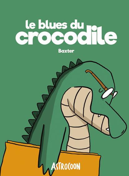 LE BLUES DU CROCODILE