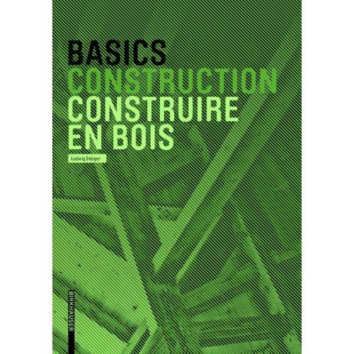 BASICS CONSTRUIRE EN BOIS