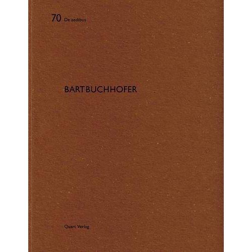 DE AEDIBUS - 70 - BARTBUCHHOFER