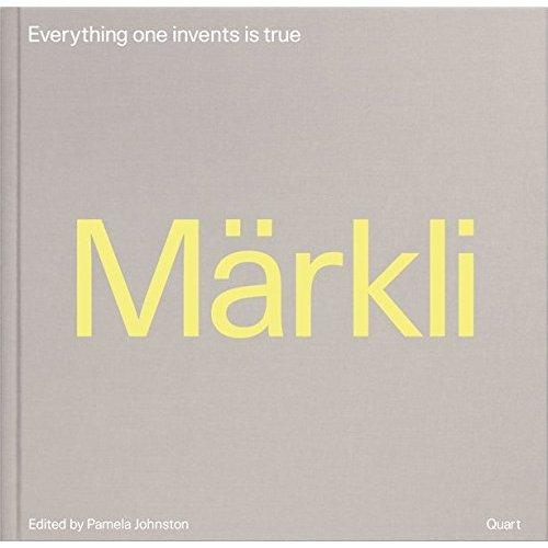 MARKLI - EVERYTHING ONE INVENTS IS TRUE