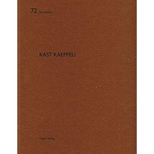 DE AEDIBUS - 72 - KAST KAEPPELI