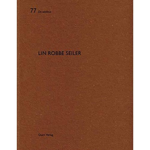 DE AEDIBUS - 77 - LIN ROBBE SEILER