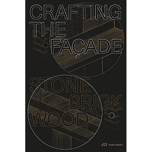 CRAFTING THE FACADE /ANGLAIS