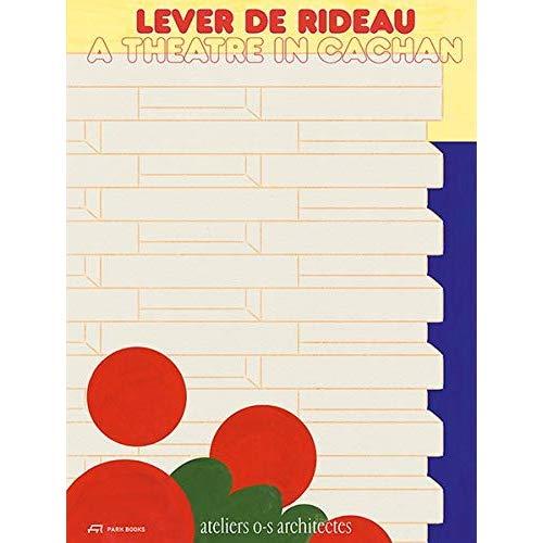 LEVER DE RIDEAU UN THEATRE A CACHAN /FRANCAIS/ANGLAIS