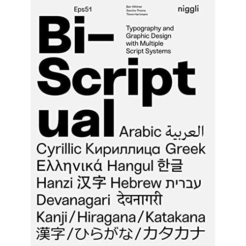 BI SCRIPTUAL - TYPOGRAPHY AND GRAPHIC DESIGN WITH MULTIPLE SCRIPT SYSTEMS