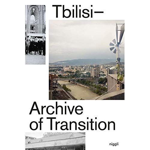 TBILISI - ARCHIVE OF TRANSITION