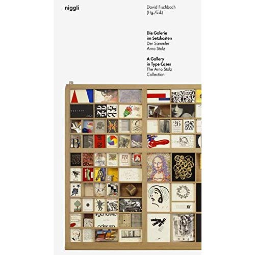 A GALLERY IN TYPE CASES - THE ARNO STOLZ COLLECTION