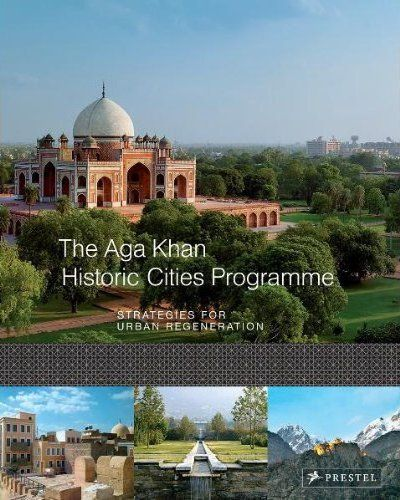 BUILDING ON THE PAST THE AGA KHAN HISTORIC CITIES PROGRAMME /ANGLAIS