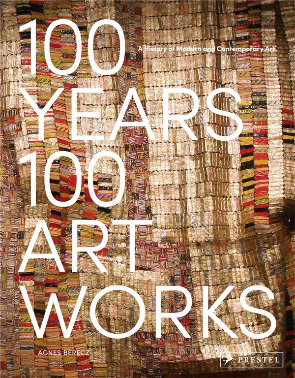 100 YEARS, 100 ARTWORKS /ANGLAIS
