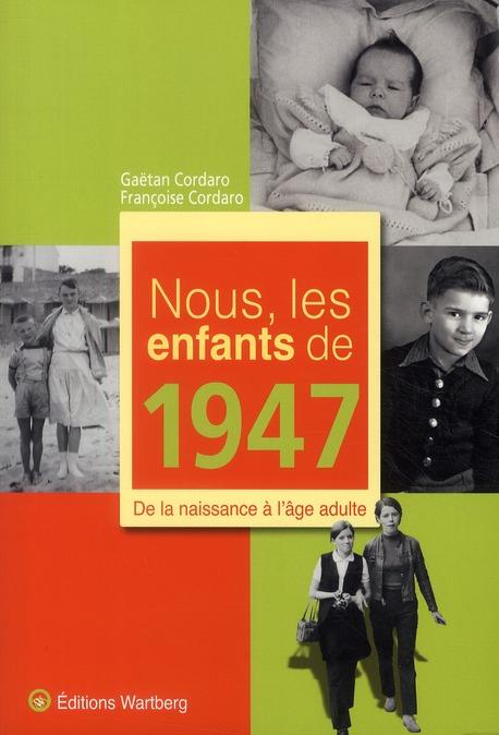 NOUS, LES ENFANTS DE 1947
