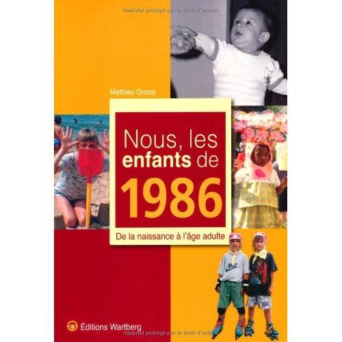 NOUS, LES ENFANTS DE 1986