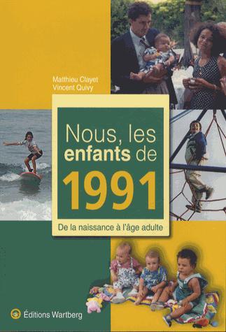 NOUS, LES ENFANTS DE 1991
