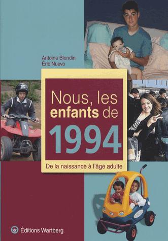 NOUS, LES ENFANTS DE 1994