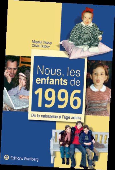 NOUS, LES ENFANTS DE 1996