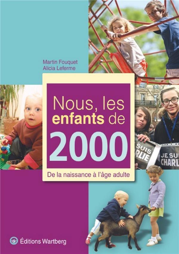 NOUS, LES ENFANTS DE 2000