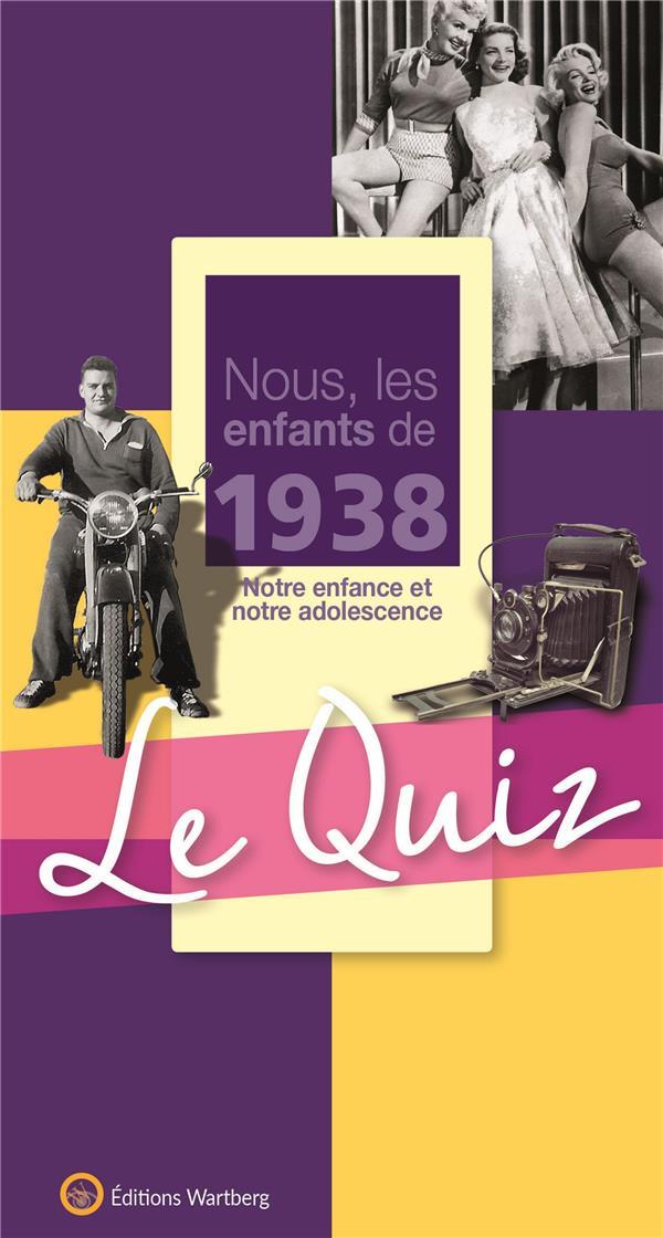 QUIZ NOUS LES ENFANT 1938