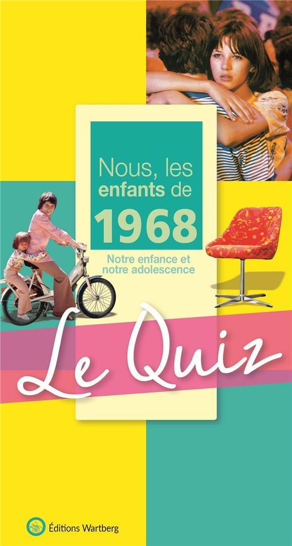 QUIZ NOUS  LES ENFANT 1968