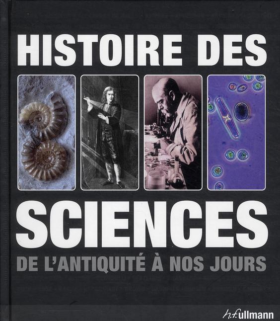 HISTOIRE DES SCIENCES DE L'ANTIQUITE A NOS JOURS