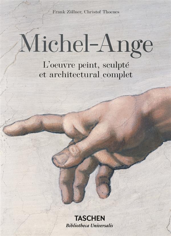 BU-MICHEL-ANGE. L'OEUVRE PEINT, SCULPTE ET ARCHITECTURAL COMPLET