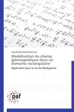 MODELISATION DU CHAMP GEOMAGNETIQUE DANS UN DOMAINE RECTANGULAIRE