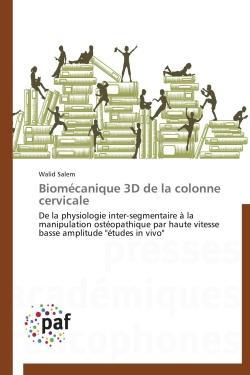 BIOMECANIQUE 3D DE LA COLONNE CERVICALE