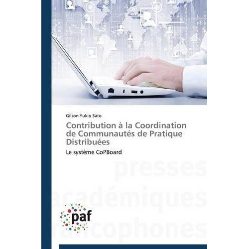 CONTRIBUTION A LA COORDINATION DE COMMUNAUTES DE PRATIQUE DISTRIBUEES