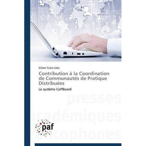 CONTRIBUTION A LA COORDINATION DE COMMUNAUTES DE PRATIQUE DISTRIBUEES