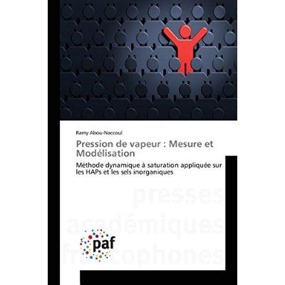 PRESSION DE VAPEUR : MESURE ET MODELISATION