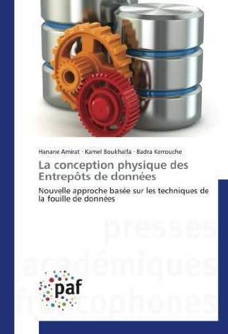 LA CONCEPTION PHYSIQUE DES ENTREPOTS DE DONNEES