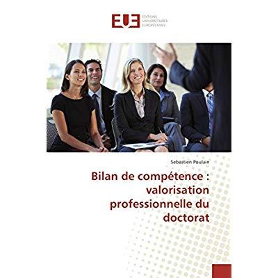 BILAN DE COMPETENCE : VALORISATION PROFESSIONNELLE DU DOCTORAT