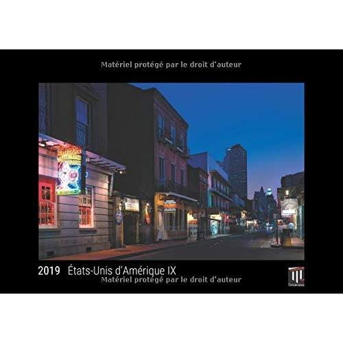 ETATS-UNIS D'AMERIQUE IX 2019 - EDITION NOIRE - CALENDRIER MURAL TIMOKRATES, CALENDRIER PHOTO, CALEN
