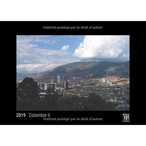 COLOMBIE II 2019 - EDITION NOIRE - CALENDRIER MURAL TIMOKRATES, CALENDRIER PHOTO, CALENDRIER PHOTO -