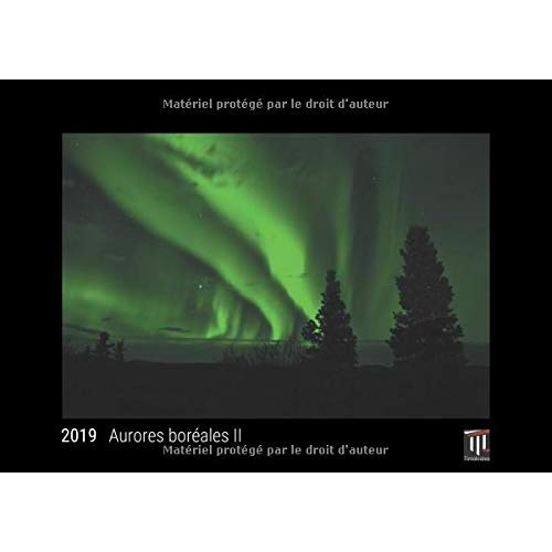 AURORES BOREALES II 2019 - EDITION NOIRE - CALENDRIER MURAL TIMOKRATES, CALENDRIER PHOTO, CALENDRIER