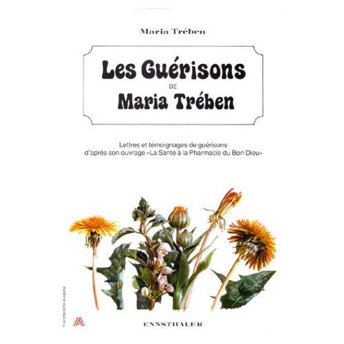 LES GUERISONS DE MARIA TREBEN