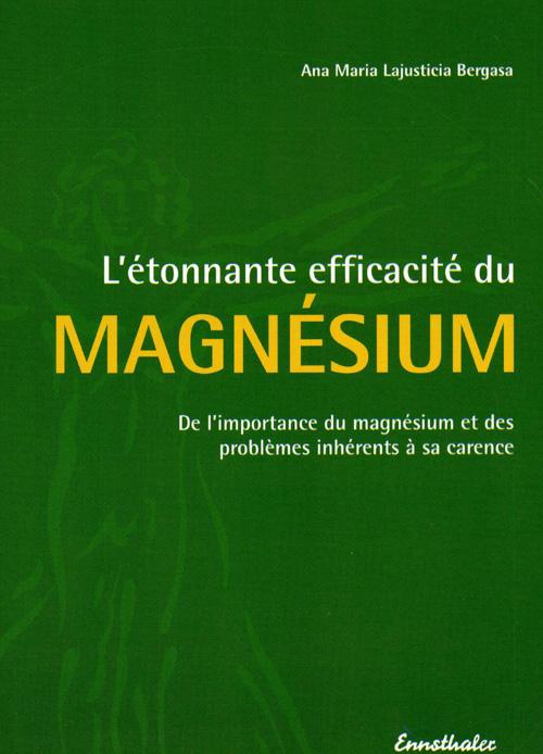 L'ETONNANTE EFFICACITE DU MAGNESIUM