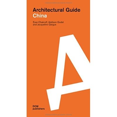 CHINA ARCHITECTURAL GUIDE
