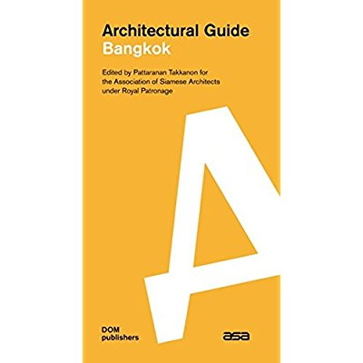 ARCHITECTURAL GUIDE: BANGKOK ENGLISH EDITION