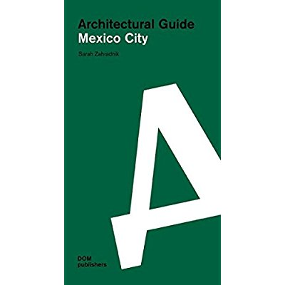 ARCHITECTURAL GUIDE MEXICO