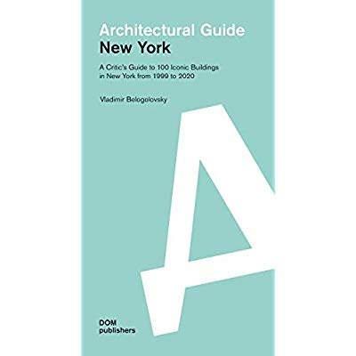 ARCHITECTURAL GUIDE - NEW YORK