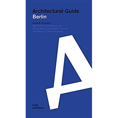 ARCHITECTURAL GUIDE: BERLIN ENGLISH EDITION