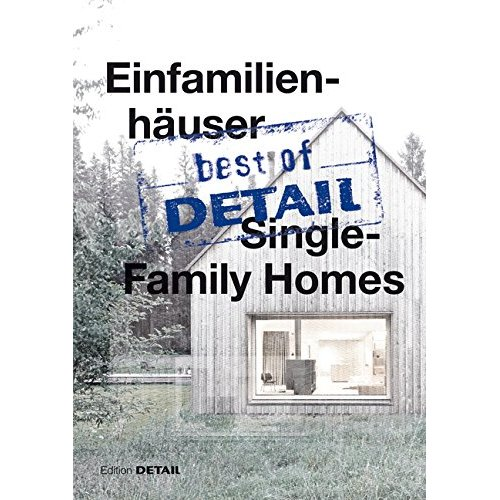 BEST OF DETAIL - SINGLE FAMILY HOMES /ANGLAIS/ALLEMAND