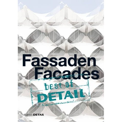 BEST OF DETAIL - FASSADEN / FACADES